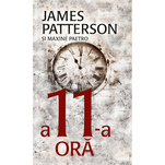 A 11-a ora - James Patterson, Paetro Maxine