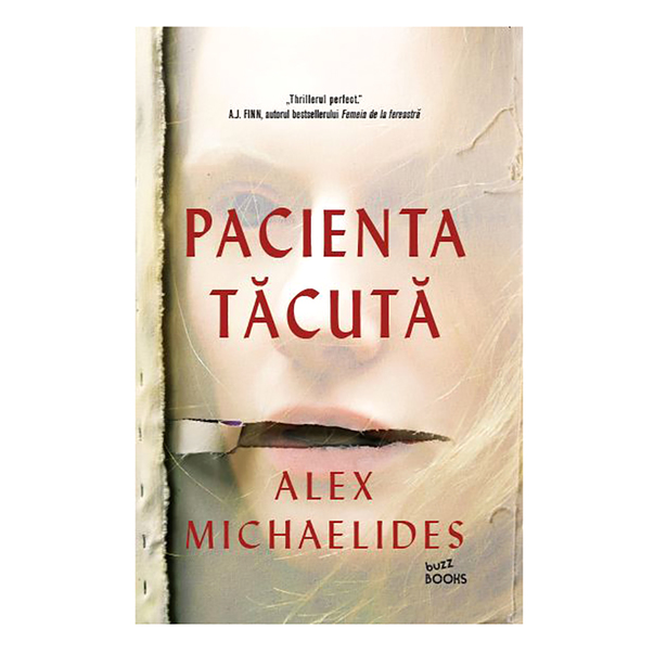 Pacienta tacuta - Alex Michaelides